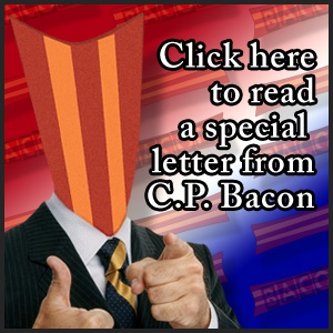 Click here to read a special letter from C.P. Bacon