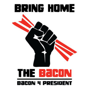 Bring Home The Bacon Solidarity